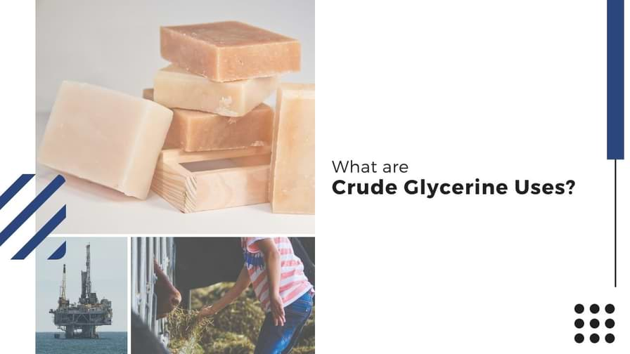 What is Crude Glycerine Used For?